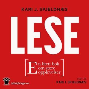 Lese (lydbok) av Kari J. Spjeldnæs