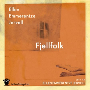 Fjellfolk (lydbok) av Ellen Emmerentze Jervel