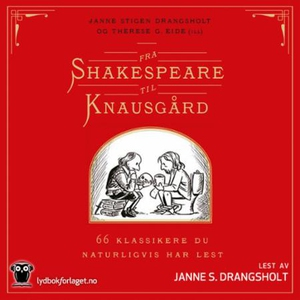 Fra Shakespeare til Knausgård (lydbok) av Jan