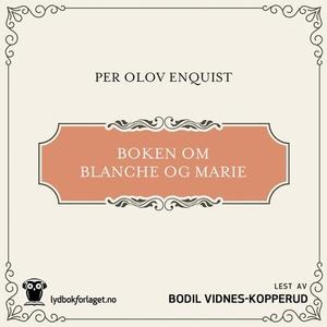 Boken om Blanche og Marie (lydbok) av Per Olo