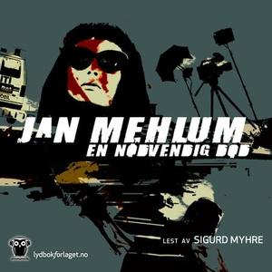 En nødvendig død (lydbok) av Jan Mehlum