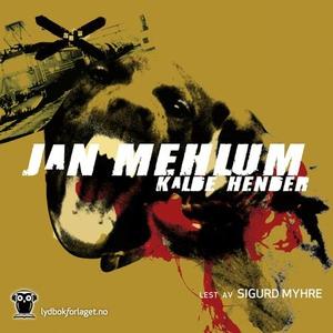 Kalde hender (lydbok) av Jan Mehlum