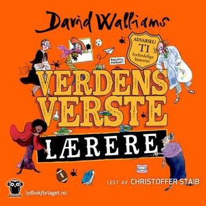 Verdens verste lærere (lydbok) av David Walli