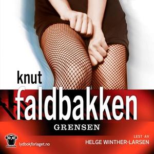 Grensen (lydbok) av Knut Faldbakken