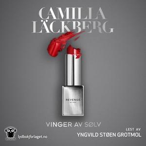 Vinger av sølv (lydbok) av Camilla Läckberg