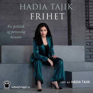 Frihet (lydbok) av Hadia Tajik