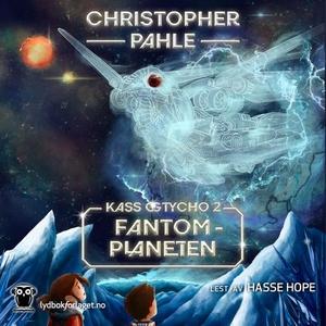 Fantomplaneten (lydbok) av Christopher Pahle