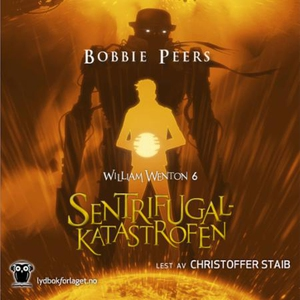Sentrifugalkatastrofen (lydbok) av Bobbie Pee