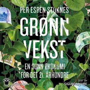 Grønn vekst (lydbok) av Per Espen Stoknes