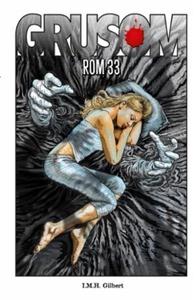 Rom 33 (ebok) av I.M.H Gilbert, I.M.H. Gilber