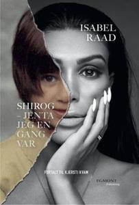 Shirog (ebok) av Isabel Raad