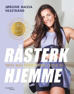 Råsterk hjemme (ebok) av Jørgine Massa Vasstr
