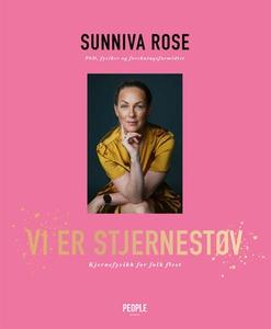 Vi er stjernestøv (ebok) av Sunniva Rose