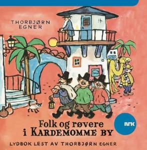 Folk og røvere i Kardemomme by (lydbok) av Th