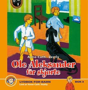 Ole Aleksander får skjorte (lydbok) av Anne-C