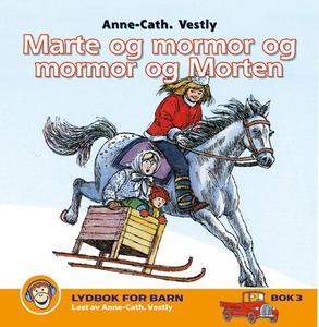 Marte og mormor og mormor og Morten (lydbok)