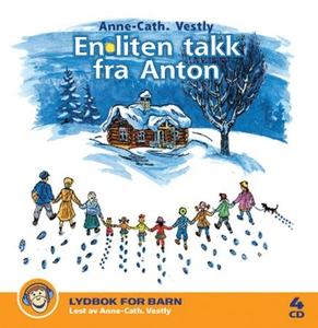En liten takk fra Anton (lydbok) av Anne-Cath