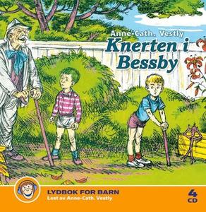 Knerten i Bessby (lydbok) av Anne-Cath. Vestl