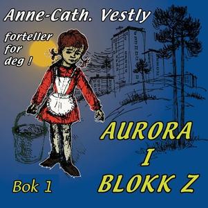 Aurora i blokk Z (lydbok) av Anne-Cath. Vestl