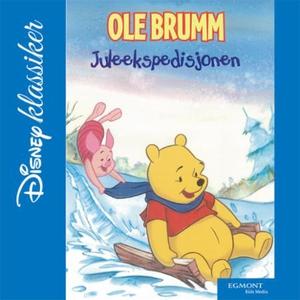 Ole Brumm's juleekspedisjon (lydbok) av