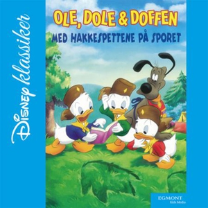 Ole, Dole & Doffen (lydbok) av