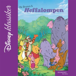 Ole Brumm og Heffalompen (lydbok) av