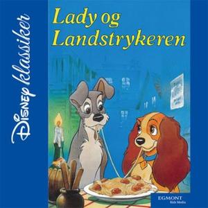 Lady og Landstrykeren (lydbok) av