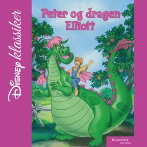 Peter og dragen Elliott (lydbok) av