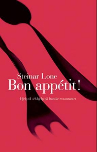 Bon appétit! (ebok) av Steinar Lone