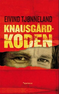 Knausgård-koden (ebok) av Eivind Tjønneland