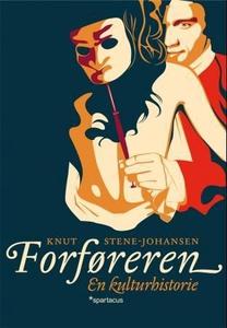 Forføreren (ebok) av Knut Stene-Johansen