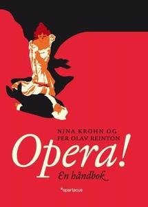 Opera (ebok) av Nina Krohn, Per Olav Reinton