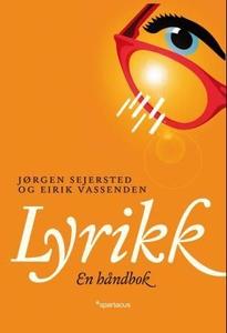 Lyrikk (ebok) av Jørgen Magnus Sejersted, Eir