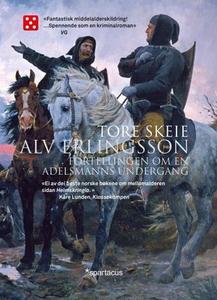 Alv Erlingsson (ebok) av Tore Skeie