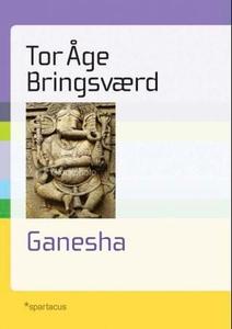 Ganesha (ebok) av Tor Åge Bringsværd