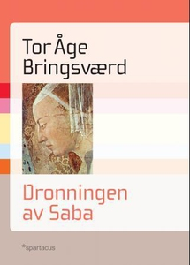 Dronningen av Saba (ebok) av Tor Åge Bringsvæ