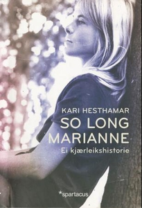 So long, Marianne (ebok) av Kari Hesthamar