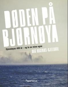 Døden på Bjørnøya (ebok) av Dag Hagenæs-Kjell