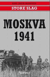 Moskva 1941 (ebok) av Karl Jakob Skarstein
