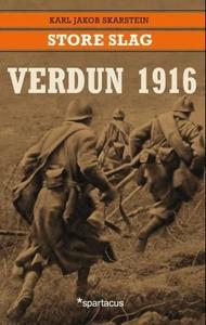 Verdun 1916 (ebok) av Karl Jakob Skarstein