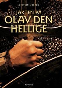Jakten på Olav den hellige (ebok) av Øystein