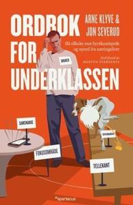 Ordbok for underklassen (ebok) av Arne Klyve,