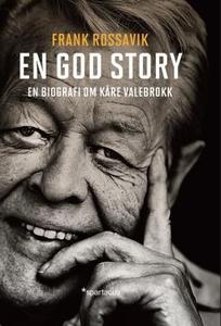 En god story (ebok) av Frank Rossavik