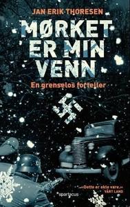 Mørket er min venn (ebok) av Jan Erik Thorese