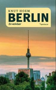 Berlin (ebok) av Knut Hoem