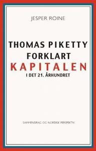 Thomas Piketty forklart (ebok) av Jesper Roin