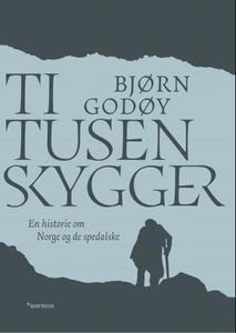 Ti tusen skygger (ebok) av Bjørn Godøy