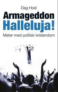 Armageddon halleluja! (ebok) av Dag Hoel