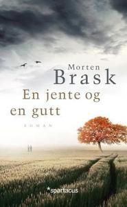 En jente og en gutt (ebok) av Morten Brask, E