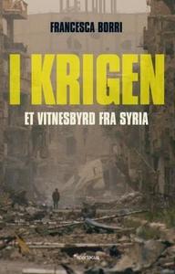 I krigen (ebok) av Francesca Borri